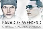 Paradise Weekend