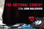 John Malkovich em 'The Infernal Comedy – Confissões de um serial killer'