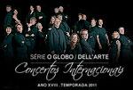Série O GLOBO / Dell'Arte Concertos Internacionais 2011 – Orquestra de Câmara de Munique