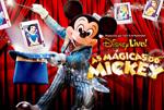 Disney Live! As Mágicas do Mickey: sessões extras já têm ingressos à venda