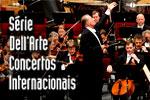 Série Dell'Arte Concertos Internacionais